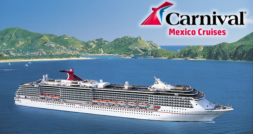 Carnival Cruises To Mexico Carnival Cruise To Mexico