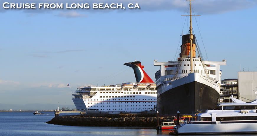 Cruises From Long Beach Ca Cruise From Long Beach