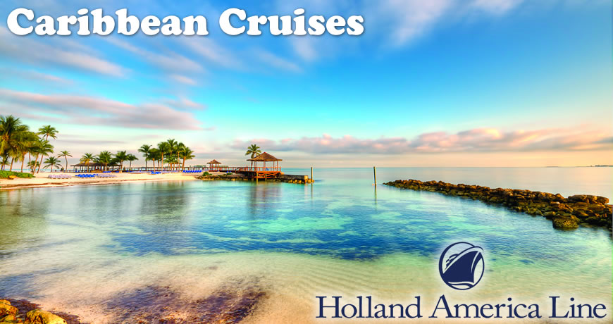 Holland America To The Caribbean Caribbean Holland