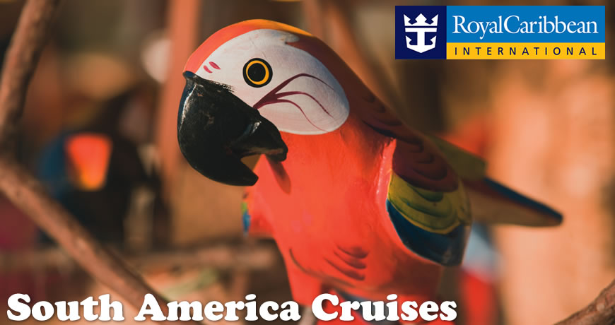 Royal Caribbean Cruises to South America